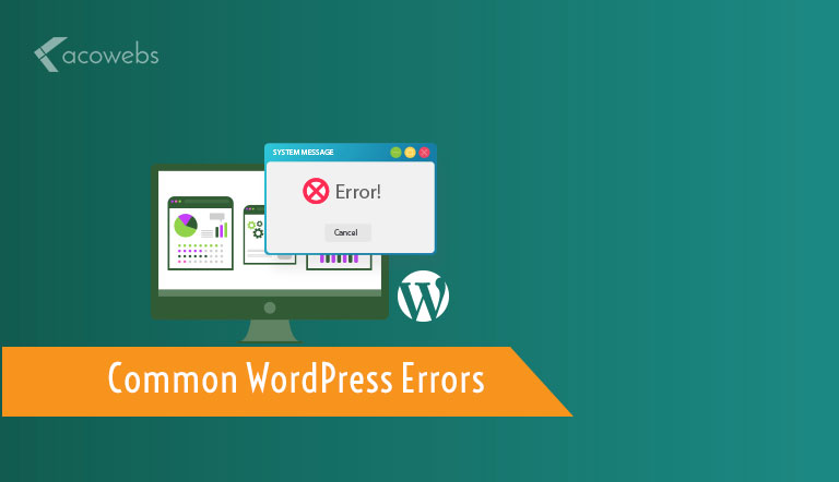12 Common WordPress Errors and How to Fix Them