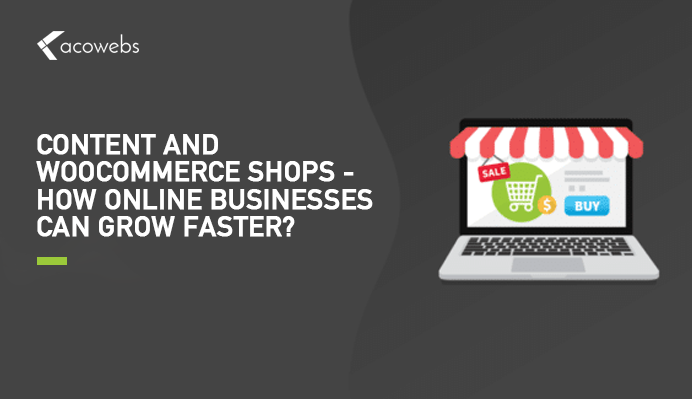 How WooCommerce Online Business Growth Can be Made Faster?