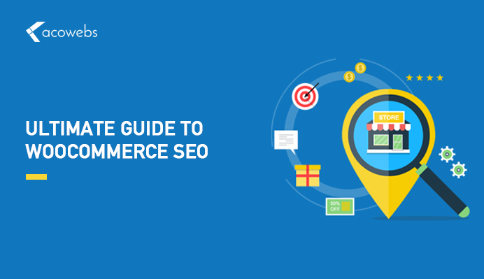 Ultimate Guide to WooCommerce SEO