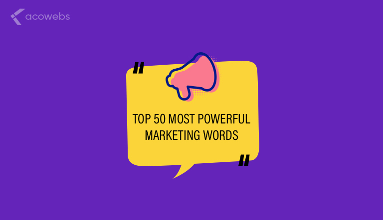 Top 50 Most Powerful Marketing Words