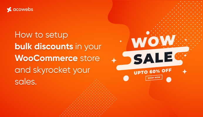 How To Setup Bulk Discounts In Your WooCommerce Store And Skyrocket Your Sales