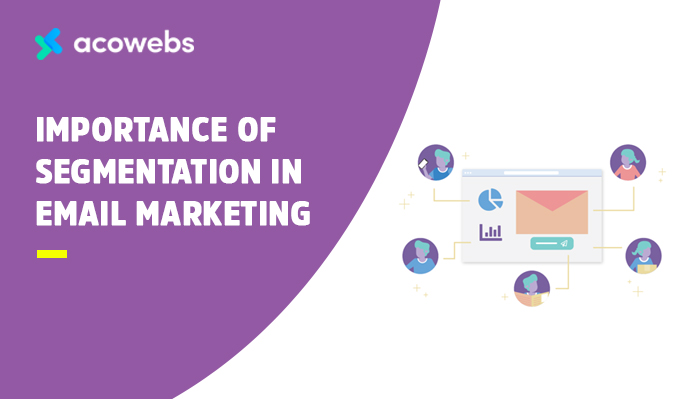 Importance of Segmentation in Email Marketing