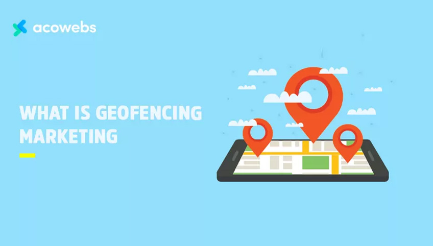 What is Geofencing Marketing?