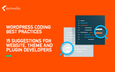 WordPress Coding Best Practices – 15 Suggestions for Website, Theme and Plugin Developers